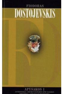 Apysakos. 1 tomas | Fiodoras Dostojevskis