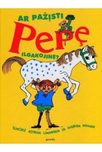 Ar pažįsti Pepę Ilgakojinę?   Astrid Lindgren