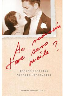Ar vadinsiu tave savo meile? | Tonino Cantelmi, Michela Pensavalli