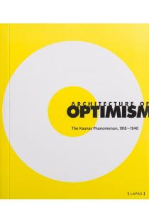 Architecture of Optimism: The Kaunas Phenomenon 1918-1940 | Sud. Marija Drėmaitė