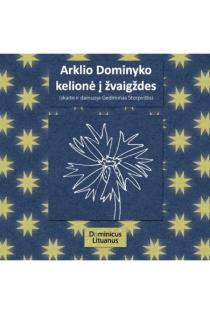 Arklio Dominyko kelionė į žvaigždes (2 CD) | Vytautas V. Landsbergis