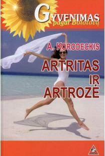 Artritas ir artrozė | Aleksandras Korodeckis