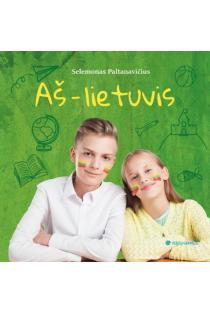 Aš - lietuvis (2-as leidimas) | Selemonas Paltanavičius