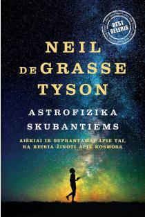 Astrofizika skubantiems | Neil deGrasse Tyson