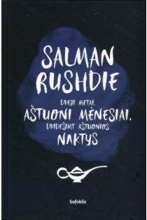Dveji metai, aštuoni mėnesiai ir dvidešimt aštuonios naktys | Salman Rushdie