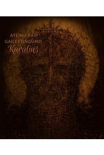 Ateinu kaip gailestingumo Karalius | Sud. A. Navickas, K. Dvareckas