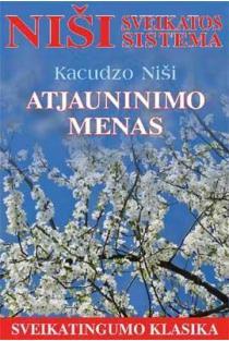 Atjauninimo menas | Kacudzo Niši