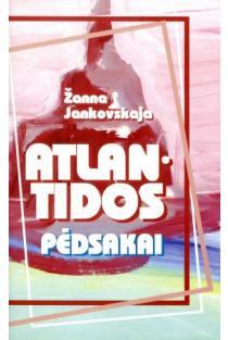 Atlantidos pėdsakai | Žanna Jankovskaja