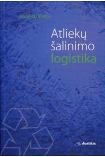 Atliekų šalinimo logistika | Rimgaudas Minalga