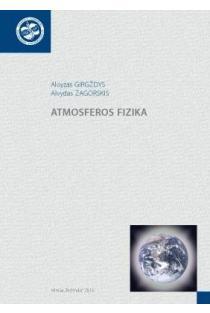 Atmosferos fizika | Aloyzas Girgždys, Alvydas Zagorskis