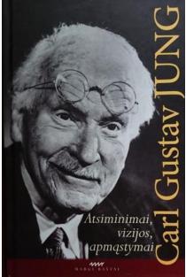 Atsiminimai, vizijos, apmąstymai | Carl Gustav Jung