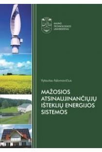 Mažosios atsinaujinančiųjų išteklių energijos sistemos | Vytautas Adomavičius
