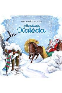 Atvažiuoja Kalėda | Zita Gaižauskaitė