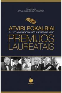 Atviri pokalbiai su Lietuvos nacionalinės kultūros ir meno premijos laureatais | Svajūnas Sabaliauskas-Geladuonis