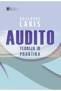 Audito teorija ir praktika | Vaclovas Lakis