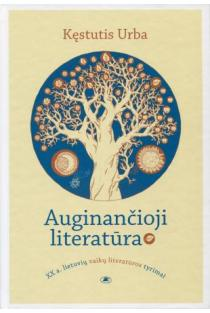 Auginančioji literatūra | Kęstutis Urba