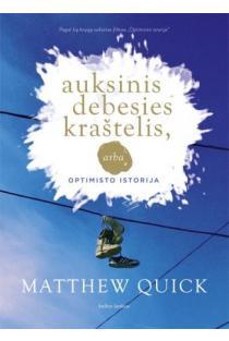 Auksinis debesies kraštelis, arba optimisto istorija | Matthew Quick