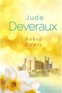 Aukso dienos   Jude Deveraux