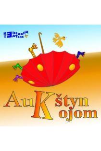 Aukštyn kojom (CD)   Keistuolių teatras