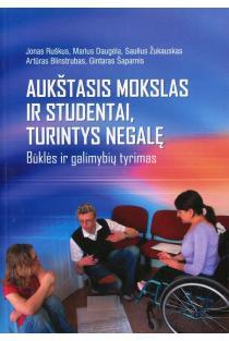 Aukštasis mokslas ir studentai, turintys negalią | Jonas Ruškus, Marius Daugėla, Saulius Žukauskas ir kt.