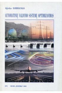 Automatinių valdymo sistemų optimizavimas | Algirdas Dambrauskas