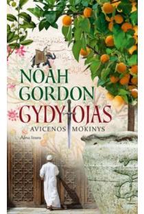 Gydytojas. Avicenos mokinys (Koulų šeimos istorija, 1-oji knyga) | Noah Gordon