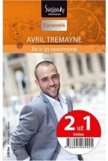 Jis ir jo nuomonė (Karamelė) (2 už 1 kainą) | Avril Tremayne