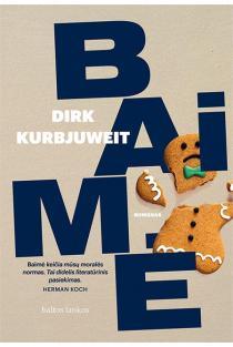 Baimė | Dirk Kurbjuweit