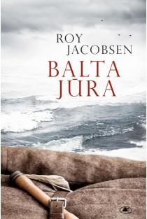 Balta jūra | Roy Jacobsen