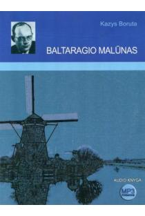 Baltaragio malūnas. Audioknyga (CD) | Kazys Boruta