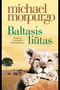 Baltasis liūtas | Michael Morpurgo