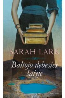 Baltojo debesies šalyje | Sarah Lark