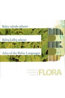Baltų kalbų atlasas. Leksika 1, Flora (CD) | Danguolė Mikulėnienė