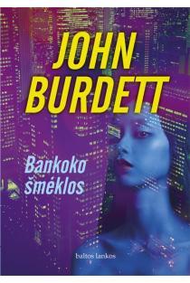Bankoko šmėklos | John Burdett