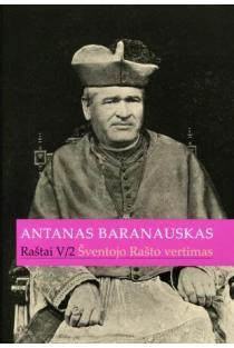 Antanas Baranauskas. Raštai T. 5/2 | Antanas Baranauskas