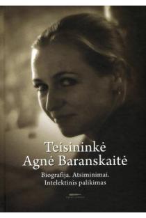 Teisininkė Agnė Baranskaitė. Biografija. Atsiminimai. Intelektinis palikimas | Sud. Inga Liutkevičenė