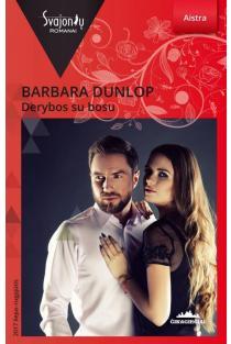 Derybos su bosu (Aistra) | Barbara Dunlop