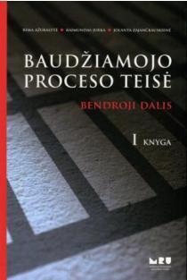 Baudžiamojo proceso teisė. Bendroji dalis. I knyga. Vadovėlis | Rima Ažubalytė, Raimundas Jurka, Jolanta Zajančkauskienė