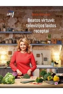 Beatos virtuvė: televizijos laidos receptai | Beata Nicholson