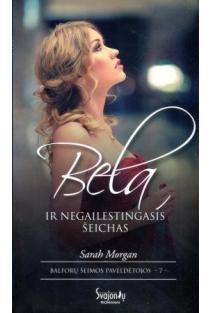 Bela ir negailestingasis šeichas | Sarah Morgan