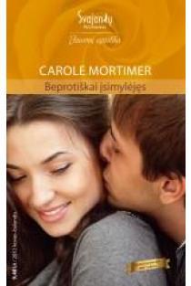 Beprotiškai įsimylėjęs (Jausmų egzotika) | Carole Mortimer