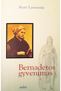 Bernadetos gyvenimas | Rene Laurentin