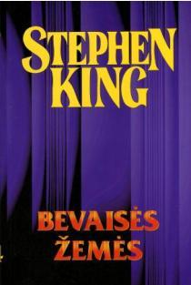 Bevaisės žemės | Stephen King