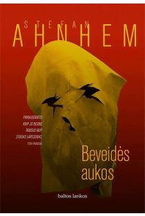 Beveidės aukos | Stefan Ahnhem