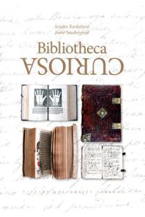 Bibliotheca curiosa (anglų k.) | Sondra Rankelienė, Indrė Saudargienė