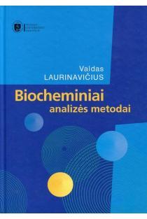 Biocheminiai analizės metodai | Valdas Laurinavičius
