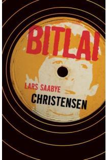 Bitlai | Lars Saabye Christensen