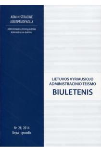 Lietuvos vyriausiojo administracinio teismo biuletenis Nr. 28 |