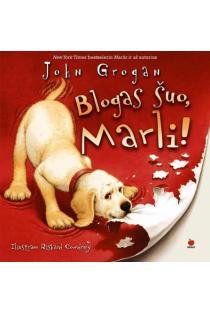 Blogas šuo, Marli!   John Grogan