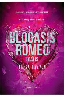 Blogasis Romeo, 1 dalis   Leisa Rayven